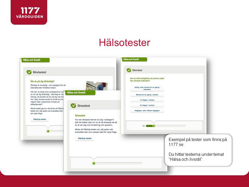 """Hälsotester Exempel på tester som finns på 1177.se. Du hittar testerna under temat """"Hälsa och livsstil""""."""
