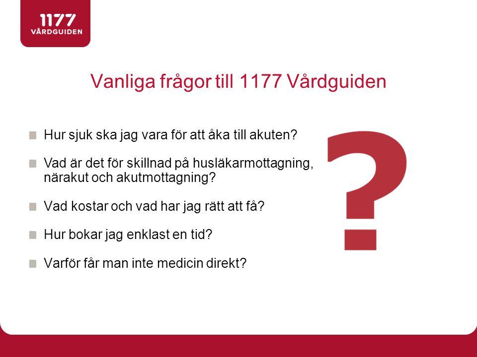 Vanliga frågor till 1177 Vårdguiden Hur sjuk ska jag vara för att åka till akuten? Vad är det för skillnad på husläkarmottagning, närakut och akutmott