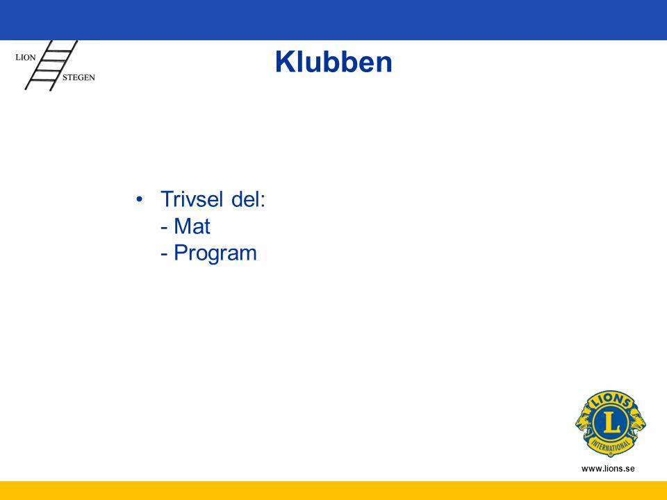 www.lions.se Klubben Trivsel del: - Mat - Program