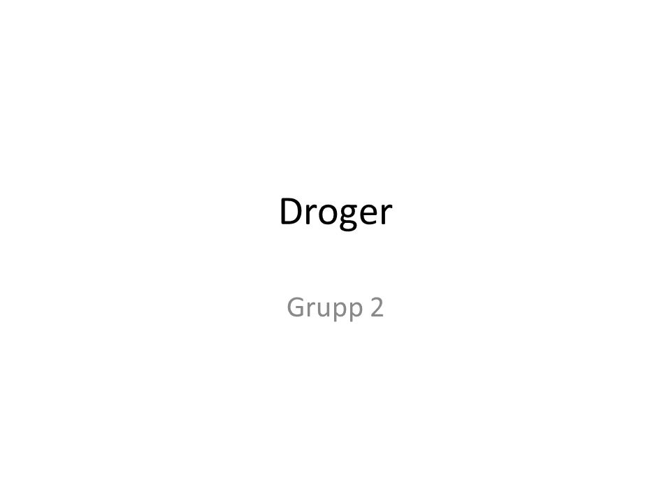 Droger Grupp 2