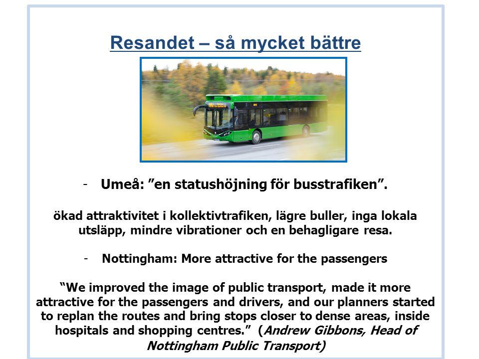Resandet – så mycket bättre -Umeå: en statushöjning för busstrafiken .