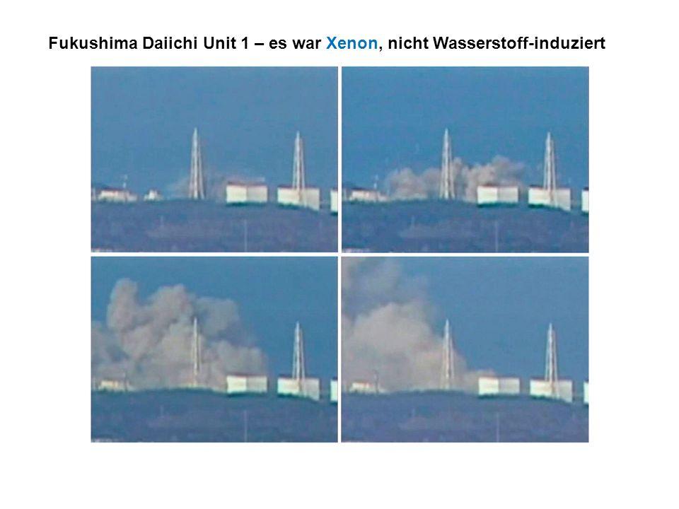 Fukushima Daiichi Unit 1 – es war Xenon, nicht Wasserstoff-induziert