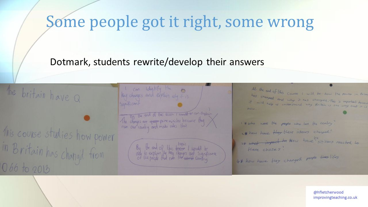 Dotmark, students rewrite/develop their answers