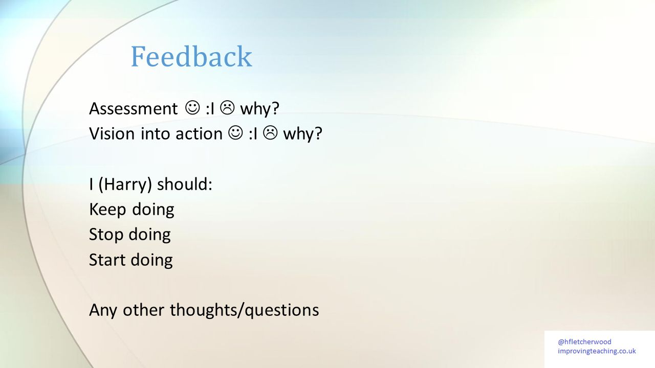 Assessment :I  why. Vision into action :I  why.
