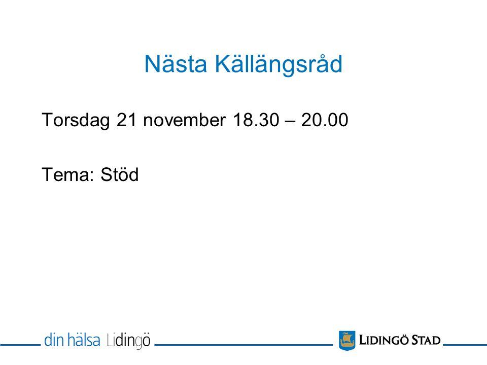 Nästa Källängsråd Torsdag 21 november 18.30 – 20.00 Tema: Stöd