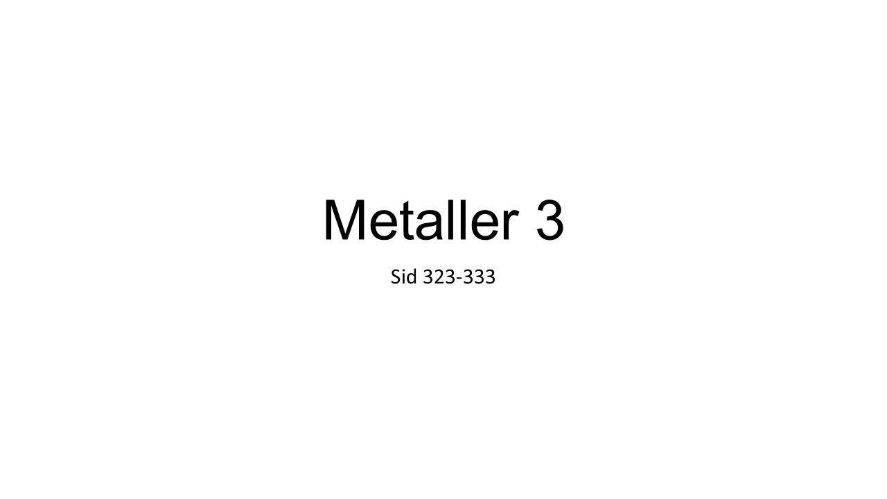 Metalglaser ny typ av legering Metallatomer av olika storlek, atomerna ligger inte i regelbundna mönster som i andra metaller Ger nya egenskaper Mer formbara Möjligt att gjuta komplicerade former.