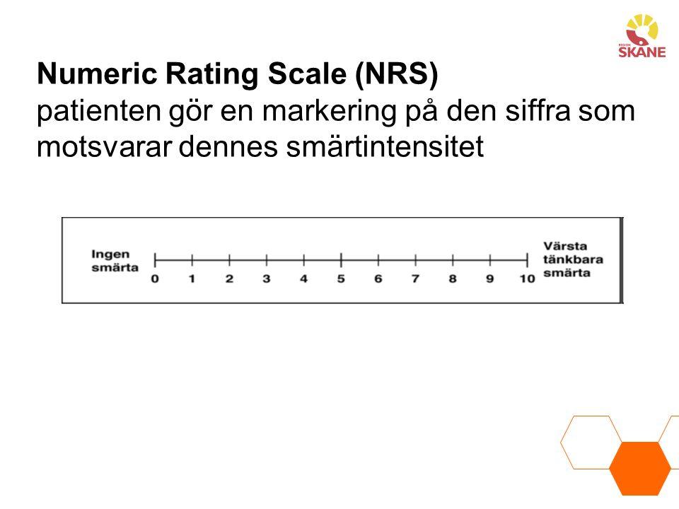 Numeric Rating Scale (NRS) patienten gör en markering på den siffra som motsvarar dennes smärtintensitet