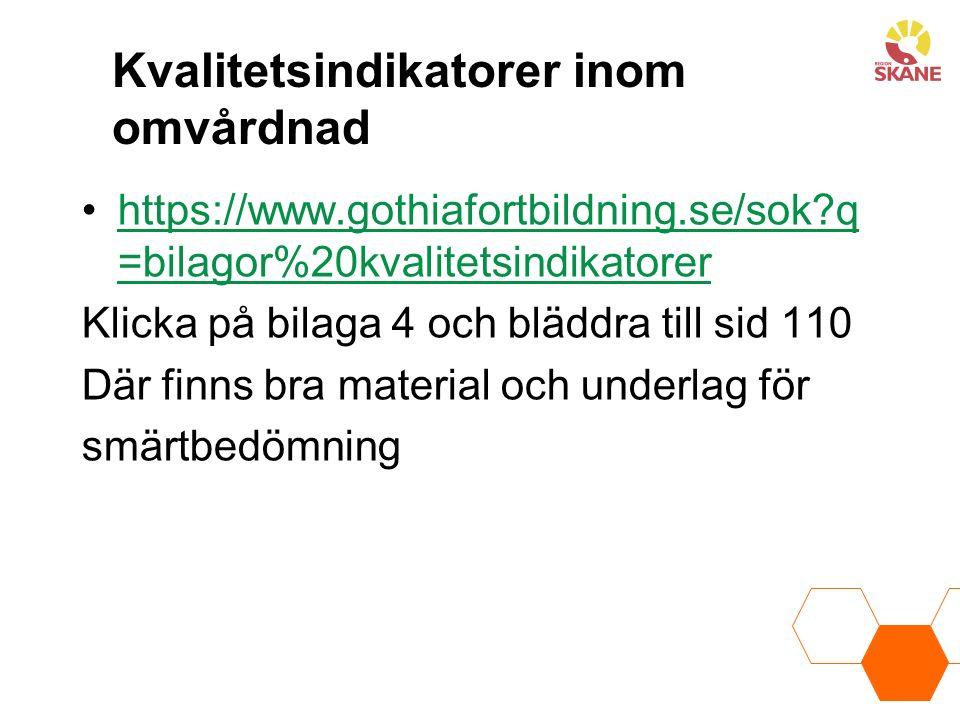 Kvalitetsindikatorer inom omvårdnad https://www.gothiafortbildning.se/sok?q =bilagor%20kvalitetsindikatorerhttps://www.gothiafortbildning.se/sok?q =bi