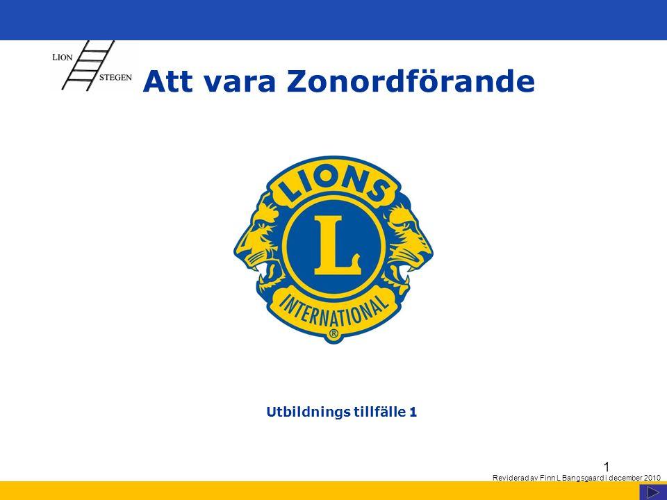 www.lions.se 12 Zon och zonordförande Vad innebär ledarskap .