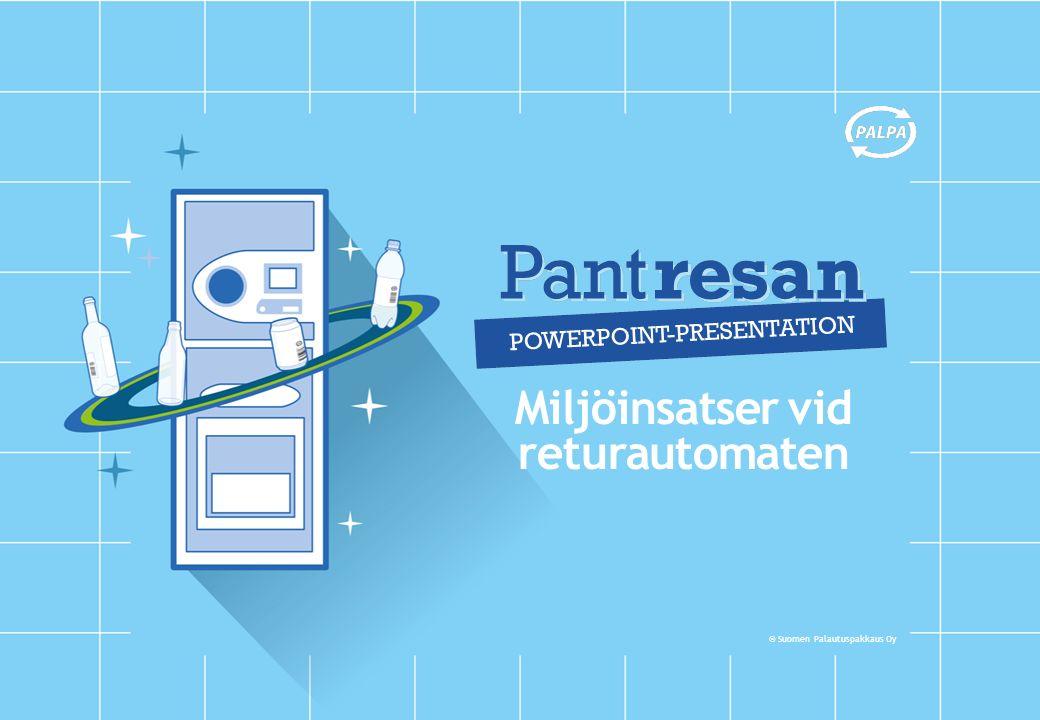 © Suomen Palautuspakkaus Oy Miljöinsatser vid returautomaten