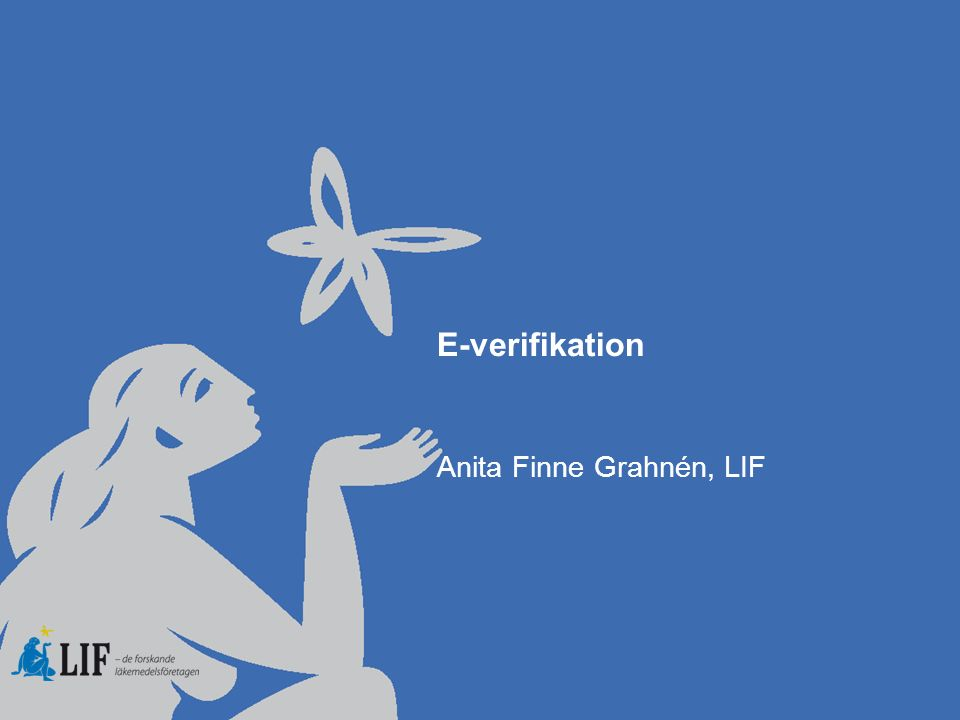 E-verifikation Anita Finne Grahnén, LIF