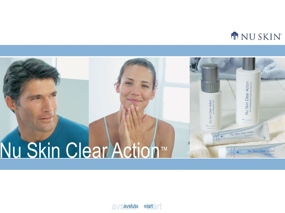 Nu Skin Clear Action ™ avsluta start