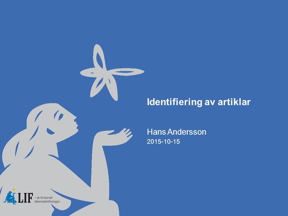 Identifiering av artiklar Hans Andersson 2015-10-15