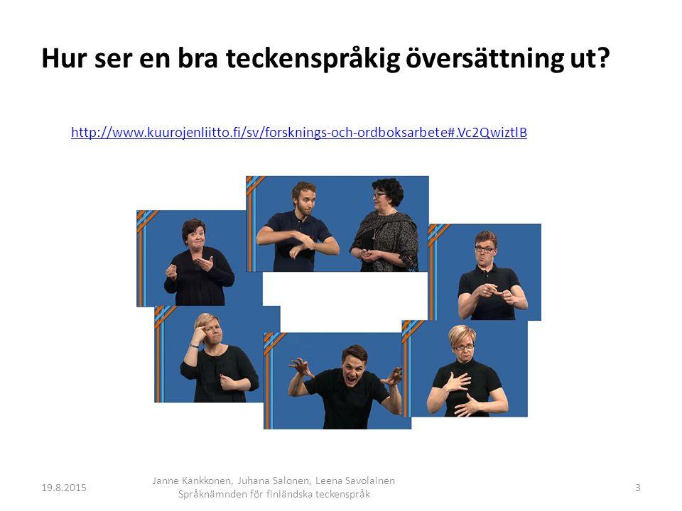 Hur ser en bra teckenspråkig översättning ut.