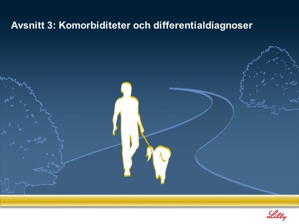 77 3.1 Komorbiditet Avsnitt 3: Komorbiditeter och differentialdiagnoser