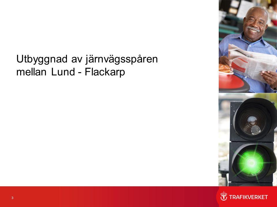 3 Utbyggnad av järnvägsspåren mellan Lund - Flackarp