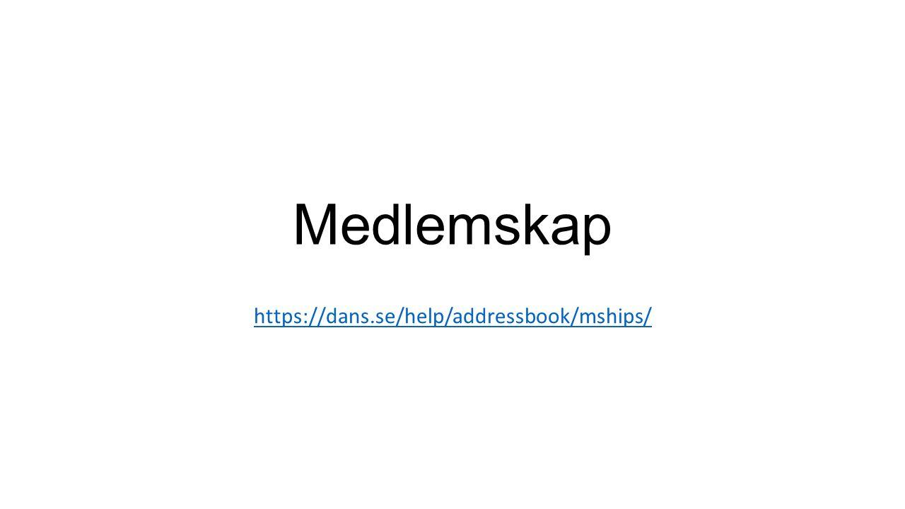 Medlemskap https://dans.se/help/addressbook/mships/