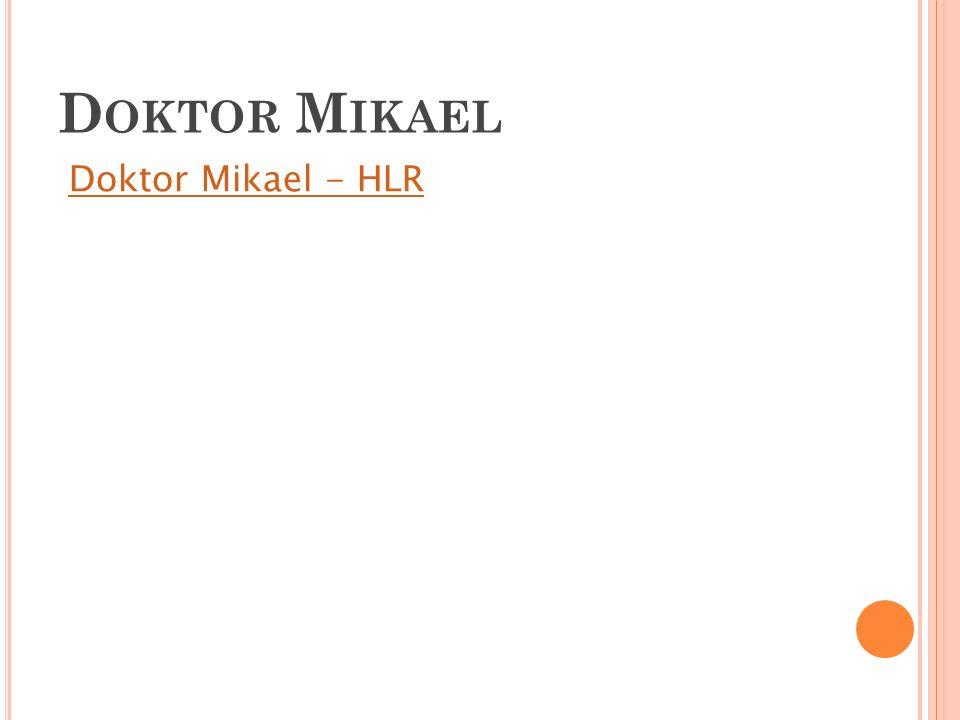Doktor Mikael - HLR D OKTOR M IKAEL