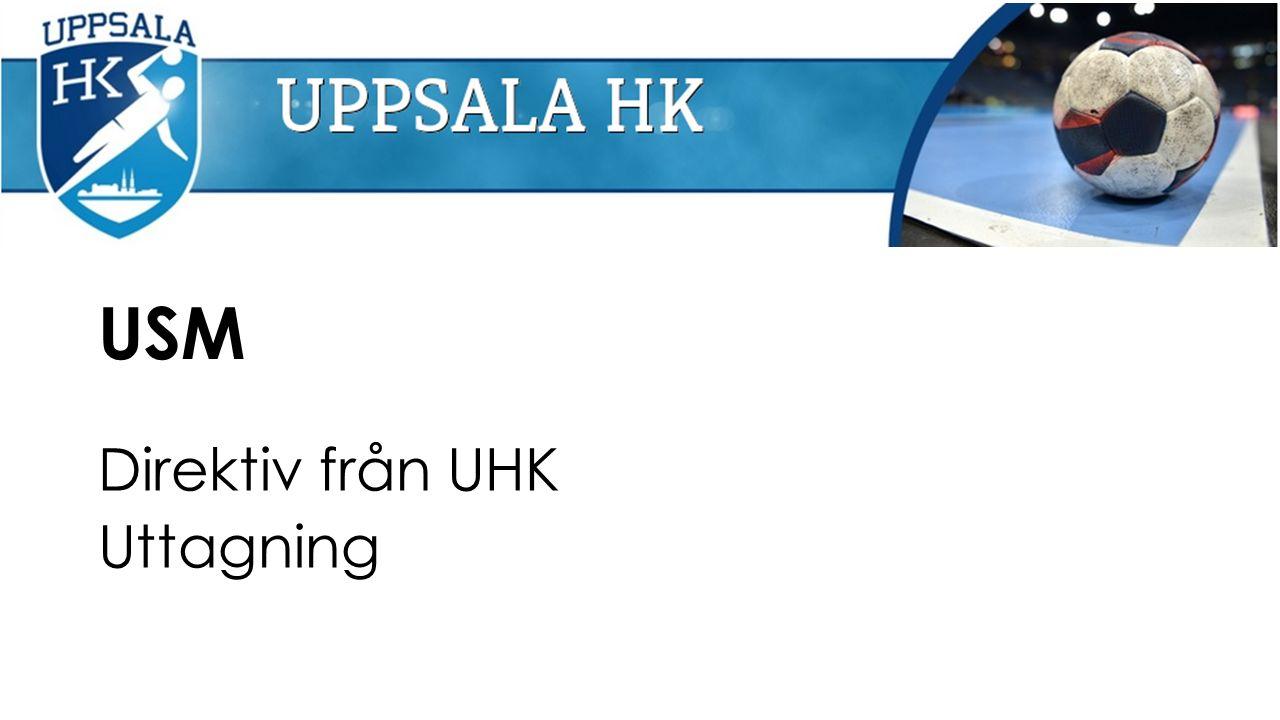 USM Direktiv från UHK Uttagning
