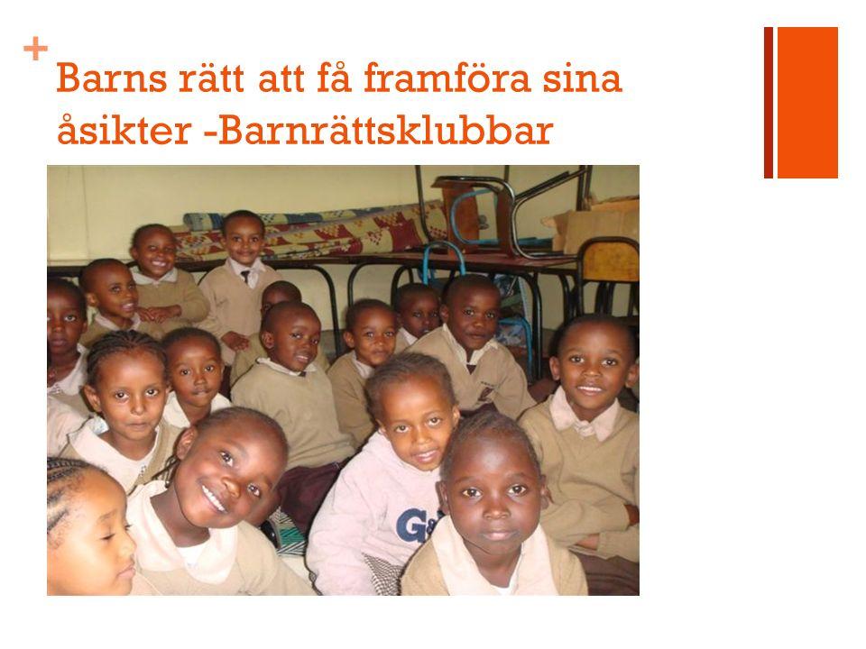+ Barns rätt att få framföra sina åsikter -Barnrättsklubbar