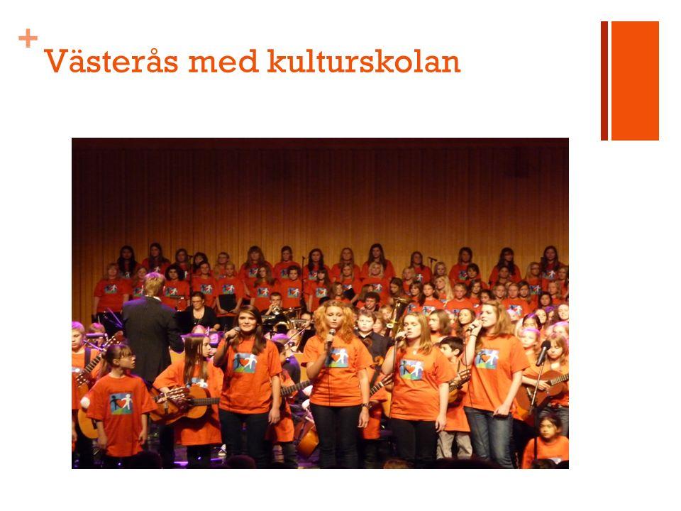 + Västerås med kulturskolan