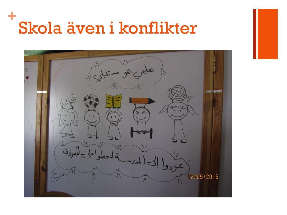 + Skola även i konflikter