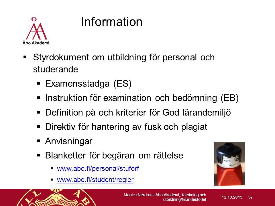  Styrdokument om utbildning för personal och studerande  Examensstadga (ES)  Instruktion för examination och bedömning (EB)  Definition på och kri