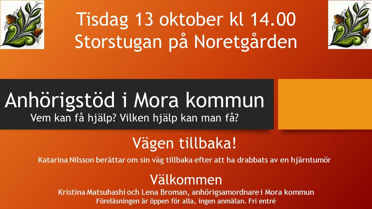Anhörigstöd i Mora kommun Vem kan få hjälp.Vilken hjälp kan man få.