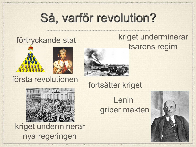 Så, varför revolution.