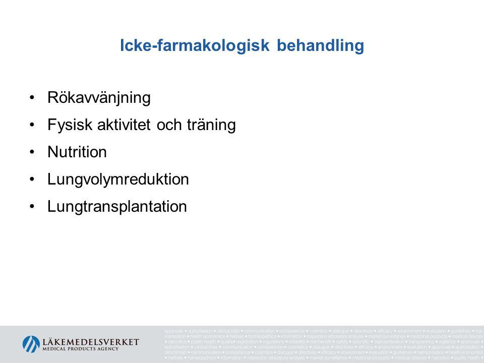 Icke-farmakologisk behandling Rökavvänjning Fysisk aktivitet och träning Nutrition Lungvolymreduktion Lungtransplantation