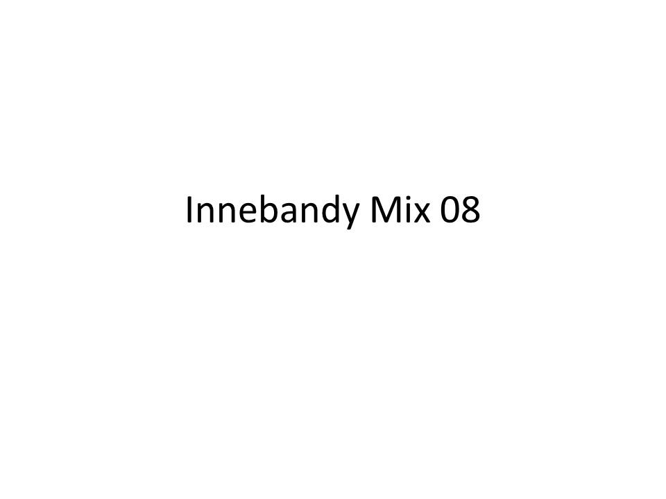 Innebandy Mix 08