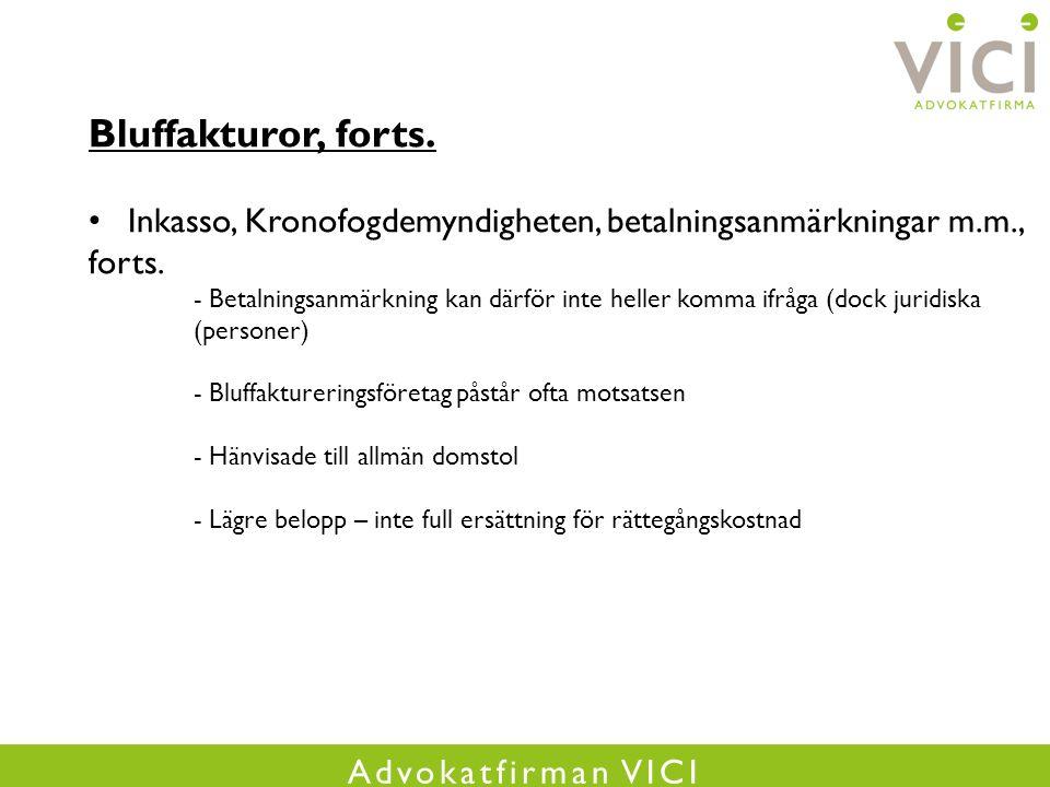 Advokatfirman VICI Bluffakturor, forts.
