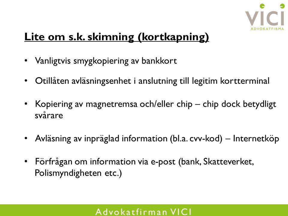 Advokatfirman VICI Lite om s.k.