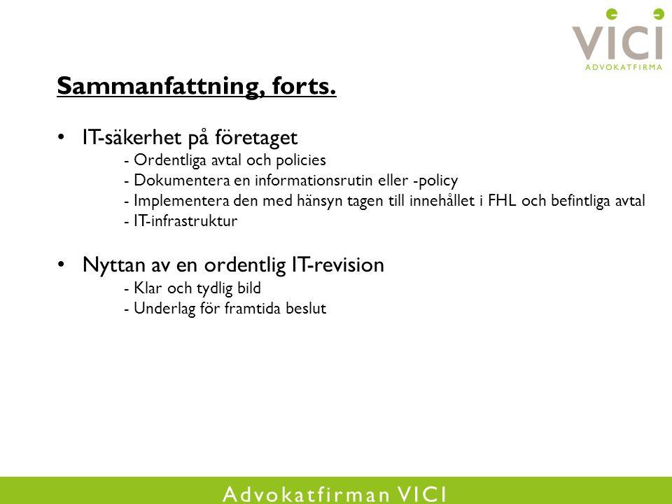 Advokatfirman VICI Sammanfattning, forts.