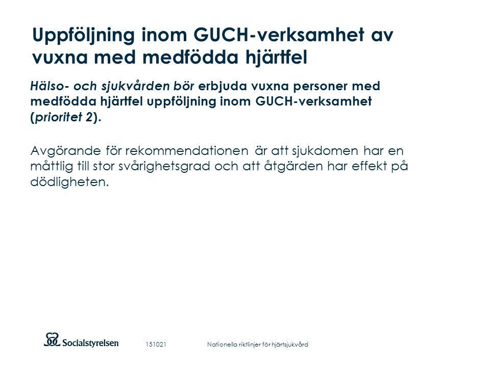 Att visa fotnot, datum, sidnummer Klicka på fliken Infoga och klicka på ikonen sidhuvud/sidfot Klistra in text: Klistra in texten, klicka på ikonen (Ctrl), välj Behåll endast text Uppföljning inom GUCH-verksamhet av vuxna med medfödda hjärtfel Hälso- och sjukvården bör erbjuda vuxna personer med medfödda hjärtfel uppföljning inom GUCH-verksamhet ( prioritet 2 ).