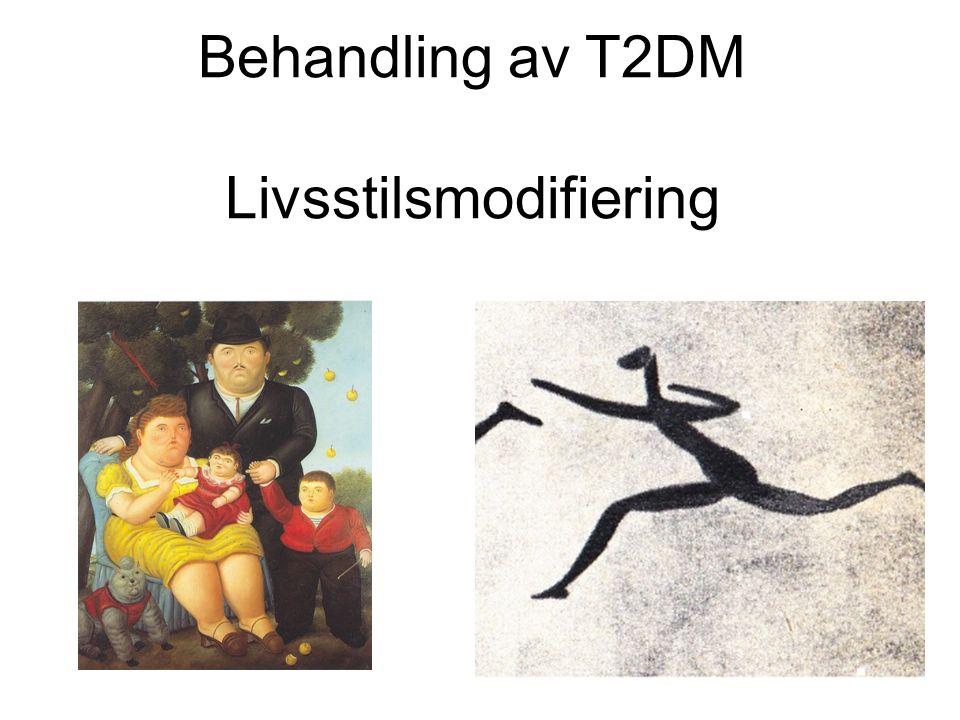 Behandling av T2DM Livsstilsmodifiering