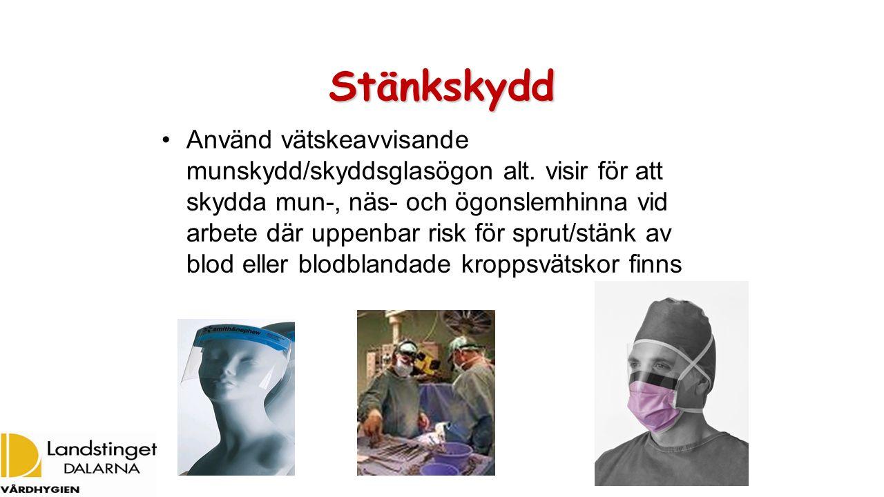 Stänkskydd Använd vätskeavvisande munskydd/skyddsglasögon alt. visir för att skydda mun-, näs- och ögonslemhinna vid arbete där uppenbar risk för spru