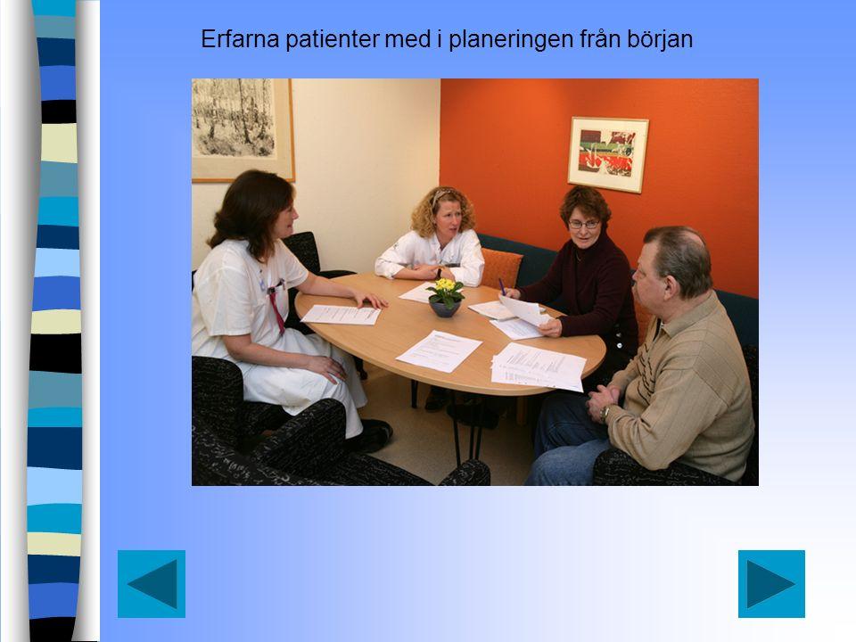 Erfarna patienter med i planeringen från början