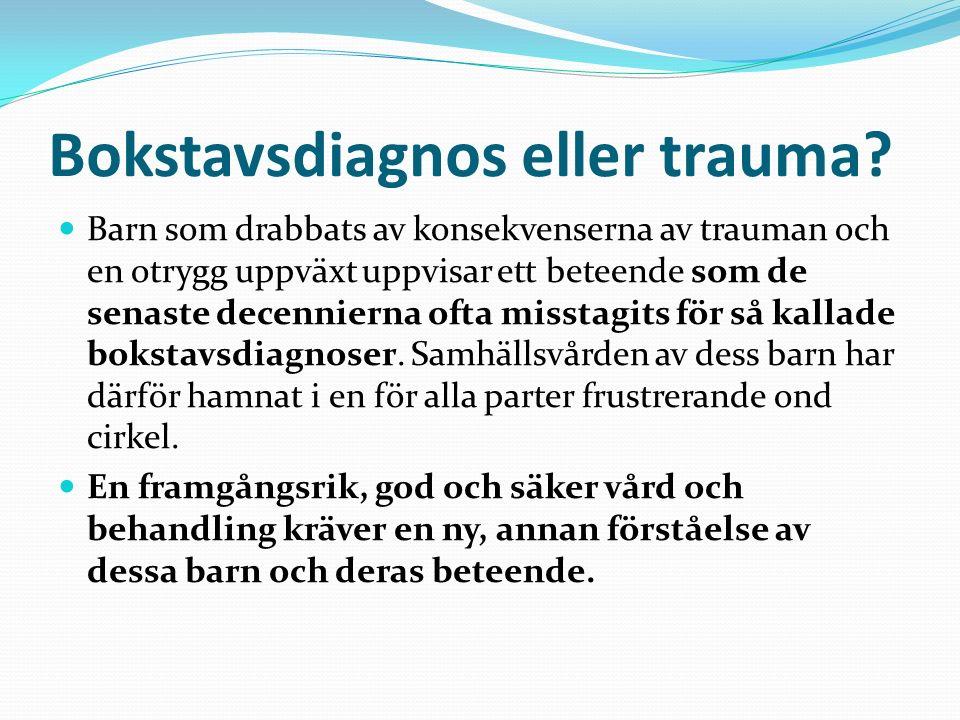 Posttraumatiskt stressyndrom (PTSD) Enligt diagnostiska verktyget DSM-IV definieras PTSD av ett eller fler av följande symtom: A) En traumatisk händelse, hot om död eller skada som gett intensiv rädsla.