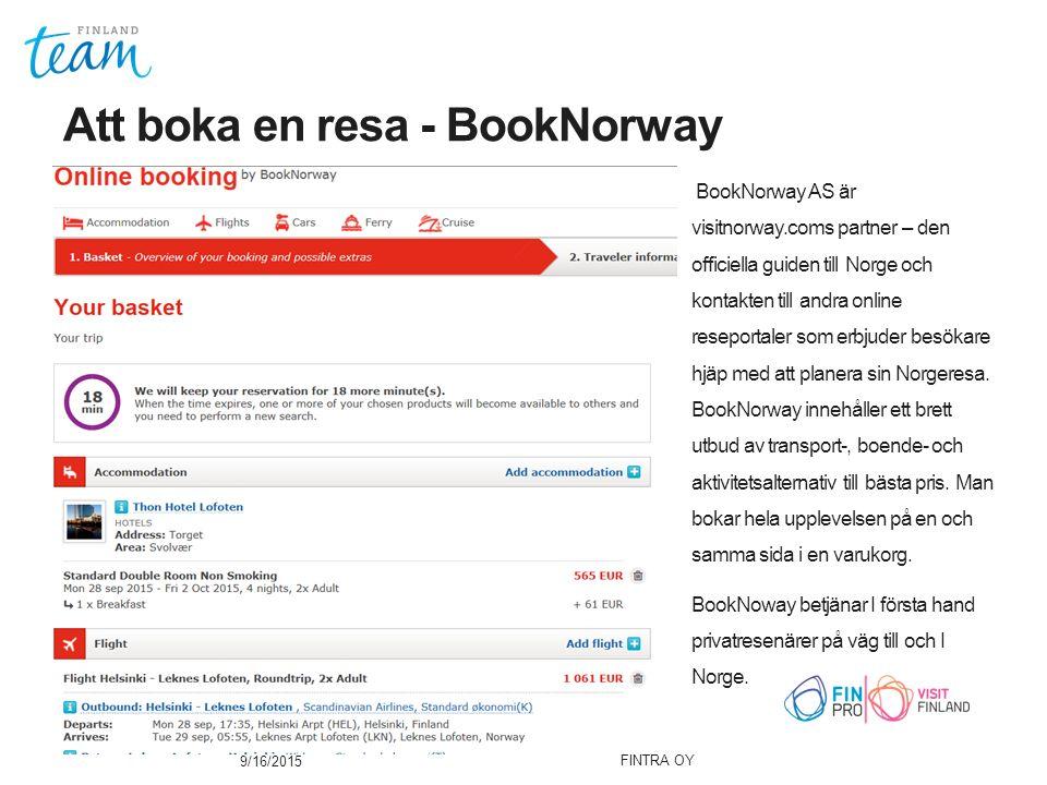 BookNorway AS är visitnorway.coms partner – den officiella guiden till Norge och kontakten till andra online reseportaler som erbjuder besökare hjäp med att planera sin Norgeresa.