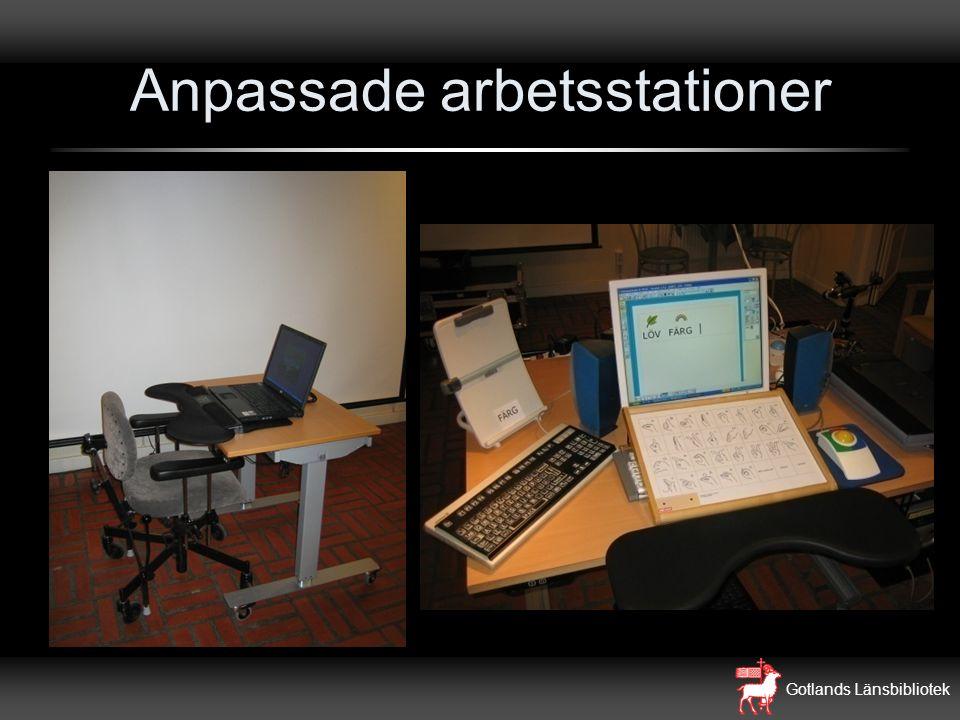 Gotlands Länsbibliotek Anpassade arbetsstationer