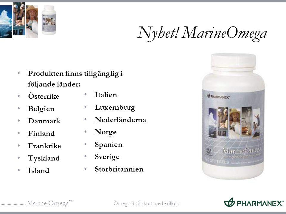Marine Omega ™ Omega-3-tillskott med krillolja Nyhet! MarineOmega Produkten finns tillgänglig i följande länder: Österrike Belgien Danmark Finland Fra