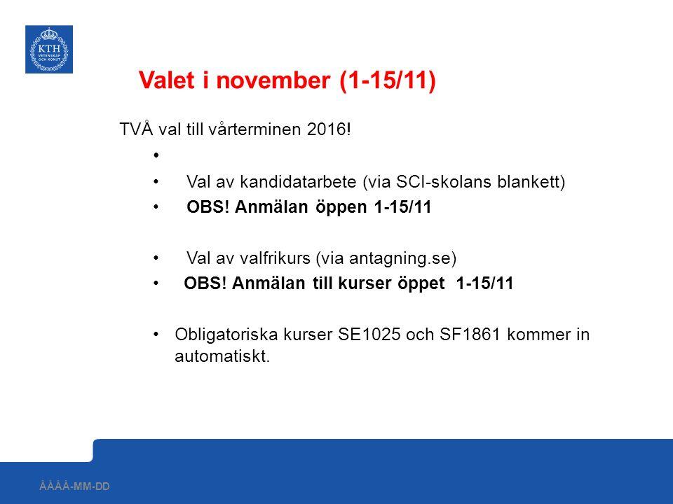 Görs via google forms Egensnickrad blankett från SCI-skolan Länken skickas till er mail under vecka 44 Finns även på studentwebben http://www.kth.se/student/program/examensarbete/kandidat http://www.kth.se/student/program/examensarbete/kandidat Val av kandidatarbete