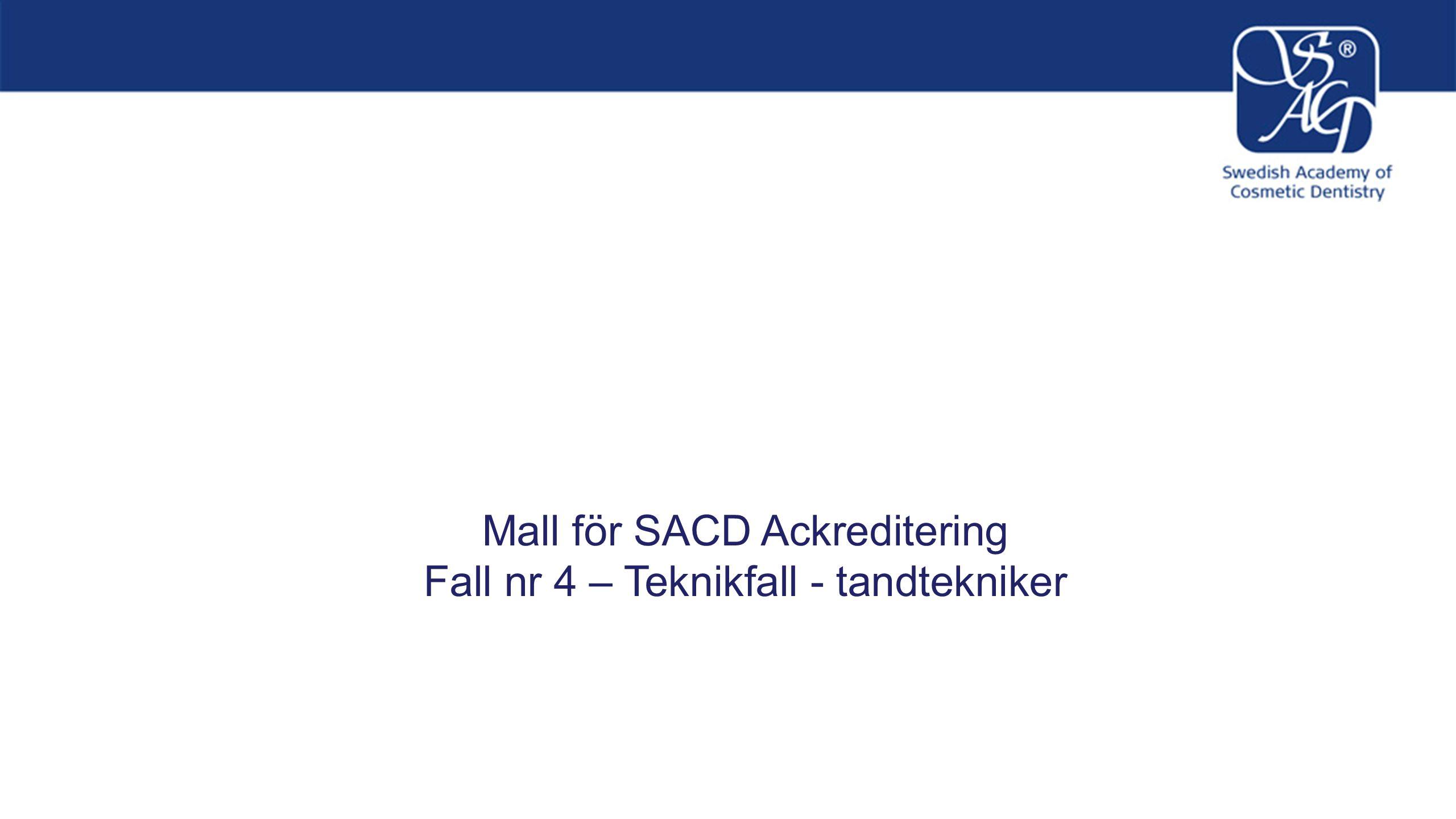 Mall för SACD Ackreditering Fall Nr.