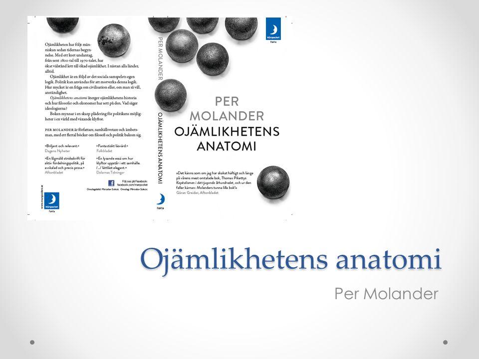Ojämlikhetens anatomi Per Molander