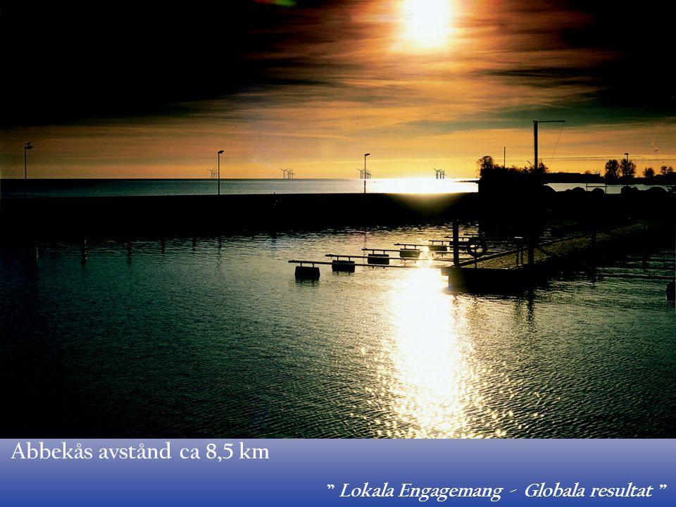""" Lokala Engagemang - Globala resultat "" Abbekås avstånd ca 8,5 km"