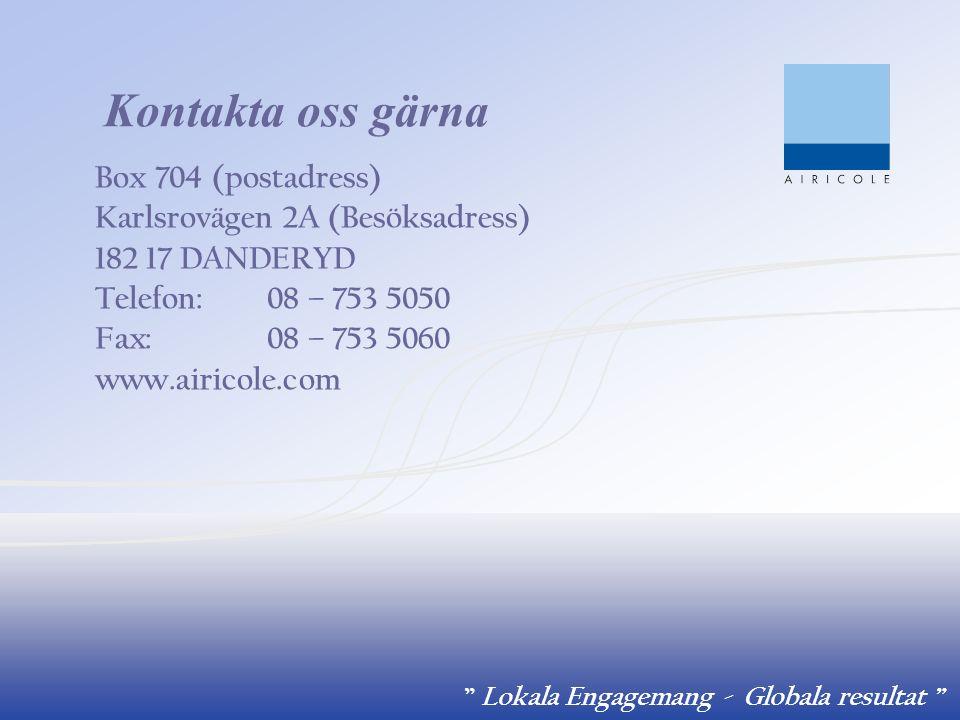 """"""" Lokala Engagemang - Globala resultat """" Kontakta oss gärna Box 704 (postadress) Karlsrovägen 2A (Besöksadress) 182 17 DANDERYD Telefon:08 – 753 5050"""