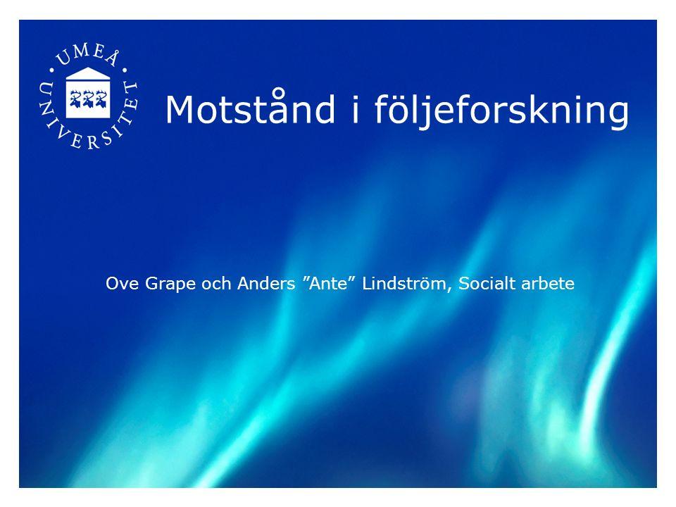 Motstånd i följeforskning Ove Grape och Anders Ante Lindström, Socialt arbete