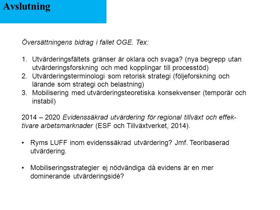 Avslutning Översättningens bidrag i fallet OGE.