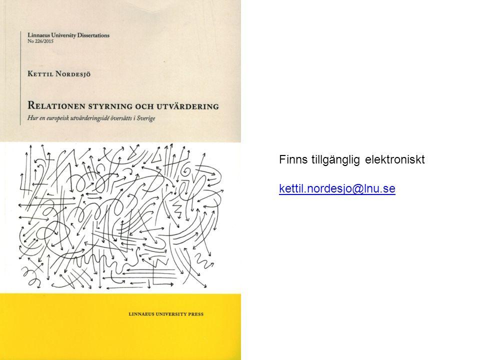 Finns tillgänglig elektroniskt kettil.nordesjo@lnu.se